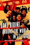 Around the World in 57 1/2 Gigs - Dave Bidini
