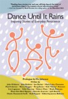 Dance Until It Rains - Vic Johnson, Bob Proctor, Various, Jeanne Bellezzo, Joni McPherson