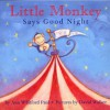 Little Monkey Says Good Night - Ann Whitford Paul, David L. Walker