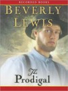 The Prodigal: Abram's Daughters Series, Book 4 (MP3 Book) - Beverly Lewis, Christina Moore