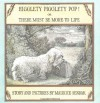 Higglety Pigglety Pop!: Or, There Must Be More to Life - Maurice Sendak