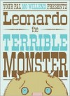 Leonardo the Terrible Monster - Mo Willems