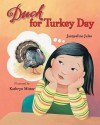 Duck for Turkey Day - Jacqueline Jules, Kathryn Mitter