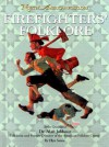 Firefighters' Folklore - Ellyn Sanna, Alan Jabbour