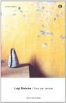 Itaca per sempre: romanzo - Luigi Malerba