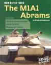 Main Battle Tanks: The M1a1 Abrams - Michael Green, Gladys Green