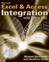 Microsoft Excel and Access Integration: With Microsoft Office 2007 - Michael Alexander, Geoffrey Clark