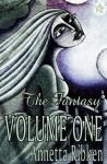 The Fantasy - Volume One - Annetta Ribken