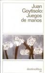 Juegos de Manos - Juan Goytisolo