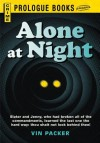 Alone at Night - Vin Packer