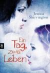 Ein Tag, zwei Leben - Jessica Shirvington