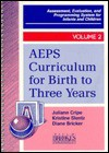 Aeps Curriculum for Birth to 3 Years (Assessment, Evaluation, and Programming System for Infants and Children, Vol 2) - Juliann Cripe, Diane Bricker