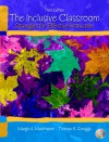 The Inclusive Classroom: Strategies for Effective Instruction - Margo A. Mastropieri, Thomas E. Scruggs