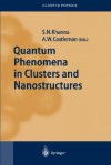 Quantum Phenomena in Clusters and Nanostructures - S.N. Khanna