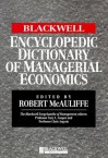 The Blackwell Encyclopedic Dictionary of Managerial Economics - Robert McAuliffe