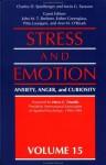 Stress and Emotion, Vol. 15: Anxiety, Anger, and Curiosity - Charles D. Spielberger, Irwin G. Sarason, John M. T. Brebner, Esther Greenglass, Pittu Laungani, Ann M. O'Roark, Harry C. Triandis