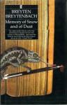 Memory Of Snow And Of Dust - Breyten Breytenbach