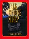 Talk Before Sleep (Audio) - Elizabeth Berg, Blythe Danner