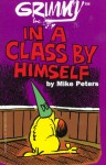 Grimmy: Grimm In A Class By Himself - Mike Peters