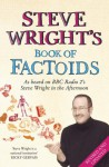 Steve Wright's Book of Factoids - Steve Wright