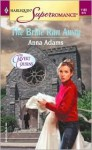 The Bride Ran Away: The Calvert Cousins - Anna Adams