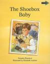 The Shoebox Baby - Natasha Weinzierl, Jean Place, Vivien Linington, Elizabeth Andrew, Richard Brown