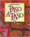 Paso a Paso: Level 1 (ScottForesman Spanish Program) - Addison Wesley Longman