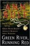 Green River, Running Red - Ann Rule
