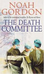 The Death Committee - Noah Gordon