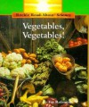 Vegetables, Vegetables! - Fay Robinson