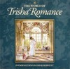 The World of Trisha Romance - Trisha Romance, David Burnett