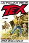 Tex Albo Speciale n. 28: I pionieri - Mauro Boselli, Andrea Venturi