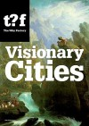 Visionary Cities. Urgencies for the City of the Future (Future Cities) - Winy Maas