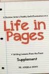 A Christian Writer's Possibly Useful Ruminations on a Life in Pages (Writing Lessons from the Front) - Angela Hunt