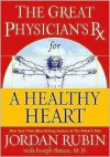 The Great Physician's Rx for a Healthy Heart - Jordan Rubin, Joseph Brasco
