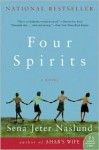 Four Spirits - Sena Jeter Naslund