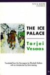 The Ice Palace (Sun & Moon Classics) - Tarjei Vesaas