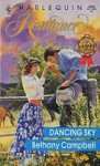 Dancing Sky (Harlequin Romance, No 3062) - Bethany Campbell