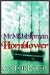 Mr. Midshipman Hornblower - C.S. Forester, Geoffrey Howard, Bill Kelsey