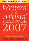 Writers' & Artists' Yearbook 2007 - Terry Pratchett, Andrew Davies, Bernard Cornwell, Alison Baverstock, A & C Black, Katie Bond