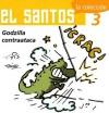 """El Santos 3: Godzilla Contraataca - Jis, José Ignacio Solorzano """"Jis"""""""
