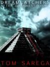 After Darkness Light (Dreamcatchers, #1) - Tom Sarega