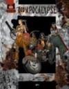 d20 Apocalypse: A d20 Modern Supplement - Darrin Drader, Eric Cagle, Owen K. Stephens