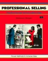 Professional Selling : Practical Secrets for Successful Sales (Fifty Minute series) (Crisp Fifty-Minute Series) - Rebecca L. Morgan, Michael G. Crisp
