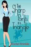 The Sharp Points of a Triangle - Rachel Brimble