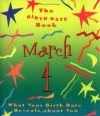 The Birth Date Book March 4: What Your Birthday Reveals about You - Oriental Institute
