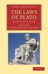 The Laws of Plato: Edited with an Introduction, Notes Etc. - Plato, Edwin Bourdieu England