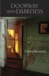 Doorway Unto Darkness - Owen Keehnen