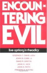 Encountering Evil: Live Options in Theodicy - Stephen T. Davis, John B. Cobb Jr., David R. Griffin, John Harwood Hick, John K. Roth, Frederick Sontag