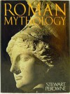 Roman Mythology - Stewart Perowne
